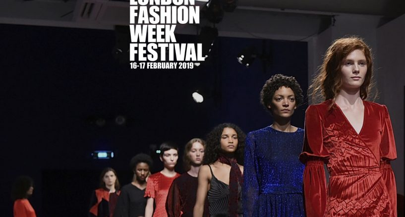 LONDON FASHION WEEK FEBRUARY 2019 – A CELEBRATION OF FASHION